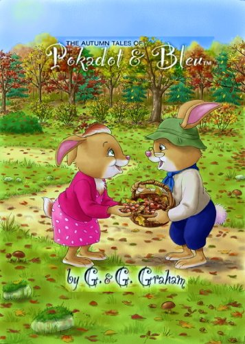 The Autumn Tales of Pokadot & Bleu: G & G Graham