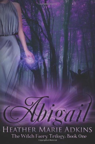 Abigail: Heather Marie Adkins