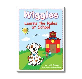 9780983976714: Wiggles Learns the Rules at School Picture Book