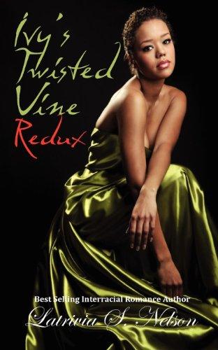 9780983981961: Ivy's Twisted Vine Redux