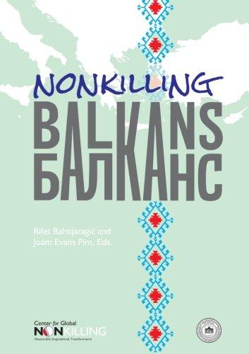 9780983986270: Nonkilling Balkans (Nonkilling Studies)