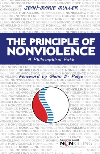 9780983986287: The Principle of Nonviolence: A Philosophical Path