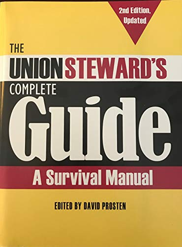9780983987192: The Union Steward's Complete Guide, 2nd Edition Updated
