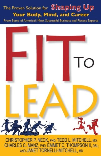 Fit to Lead: The Proven 8-Week Solution: II Emmet C.