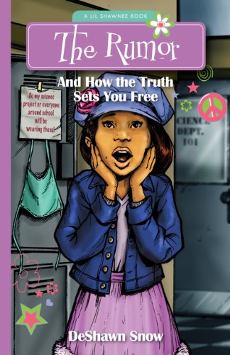 9780983987680: The Rumor: And How the Truth Sets You Free (Lil Shawnee)