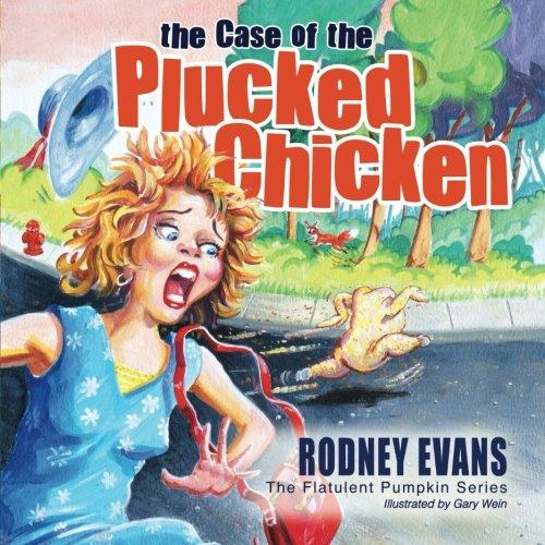 9780983989080: The Case of the Plucked Chicken (The Flatulent Pumpkin Series) (Volume 2)