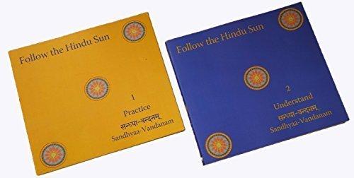 9780983989615: Follow the Hindu Sun: Sandhyaa-Vandanam by Soumya Aravind Sitaraman (2015-08-01)