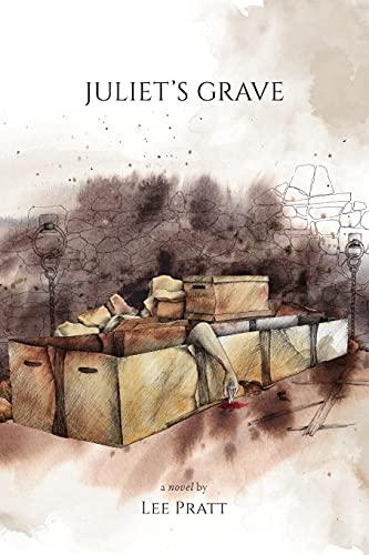 9780983990369: Juliet's Grave