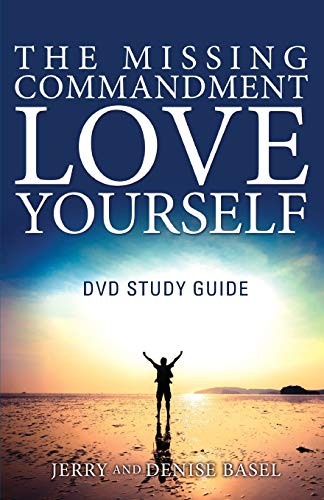 9780983992431: The Missing Commandment: Love Yourself DVD Study Guide