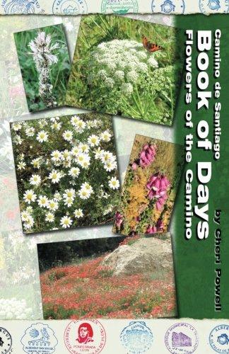 9780984002504: Camino de Santiago Book of Days - Flowers of the Camino