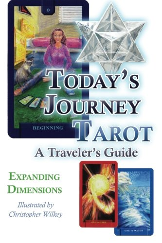9780984002566: Today's Journey Tarot: A Traveler's Guide
