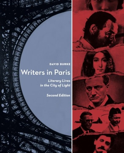 9780984004386: Writers in Paris: Literary Lives in the City of Light