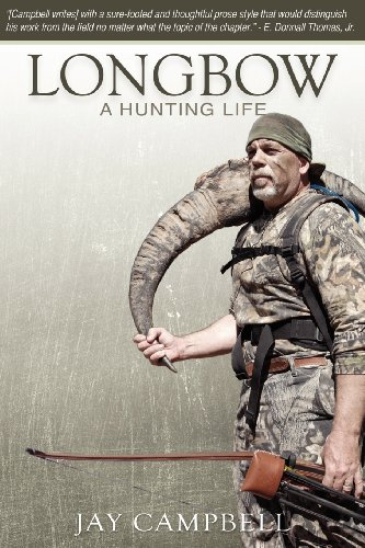 9780984005604: Longbow: A Hunting Life
