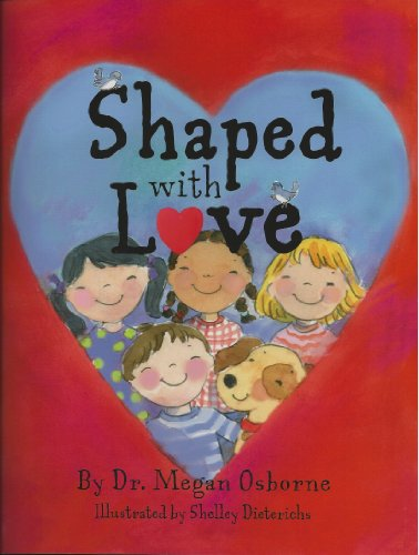 9780984009503: Shaped with Love