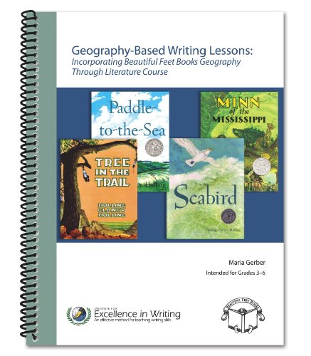 Geography-Based Writing Lessons: Incorporating Beautiful Feet Books' Geography Through ...
