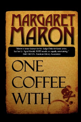 One Coffee With (9780984010943) by Margaret Maron