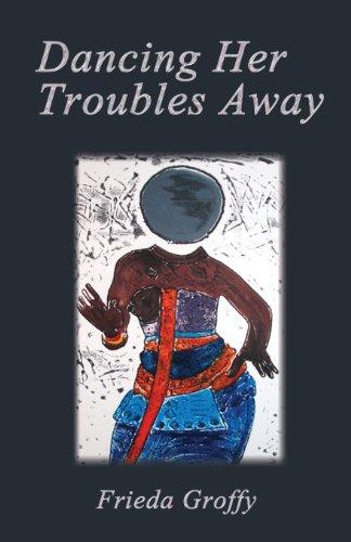 Dancing Her Troubles Away: Frieda Groffy