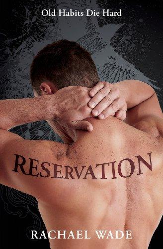 Reservation: Wade, Rachael