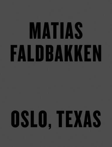 Matias Faldbakken: Oslo, Texas (Skandinavisk Misantropi): Faldbakken, Matias
