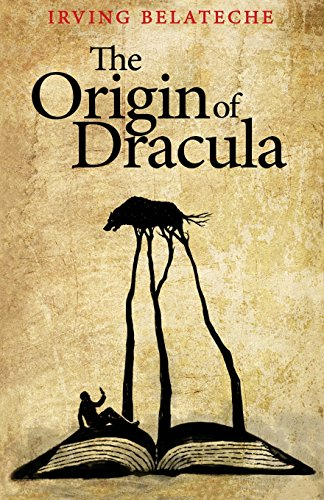 The Origin of Dracula: Belateche, Irving