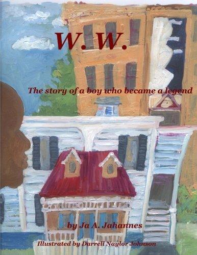 9780984030798: W. W.: A Childdren's Story of Westley Wallace Law