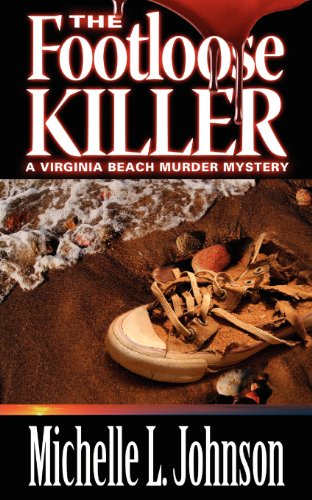 The Footloose Killer (Beach Murder Mysteries): Johnson, Michelle L.