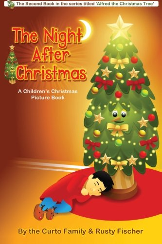 9780984033829: The Night After Christmas: A Children's Christmas Picture Book (Volume 2)