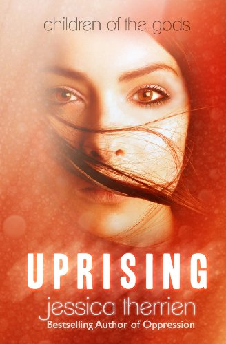 Uprising (Children of the Gods) (Volume 2): Jessica Therrien