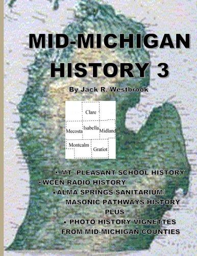 9780984036196: Mid-Michigan History 3