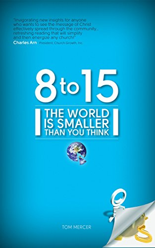 9780984036400: 8 to 15, The World Is Smaller Than You Think