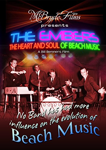 9780984039142: The Embers, The Heart and Soul of Beach Music