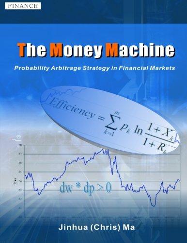 The Money Machine: Probability Arbitrage Strategy in: Ma, Jinhua Chris