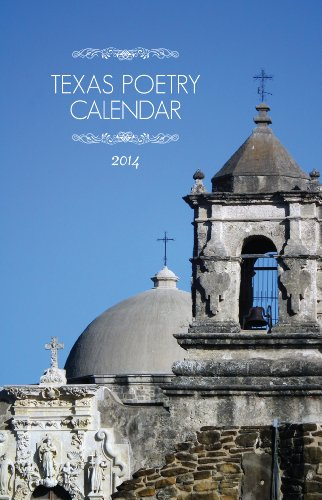 Texas Poetry Calendar 2014 (0984039945) by David Meischen; Scott Wiggerman; Cindy Huyser; & Laurie Ann Guerrero; Editors