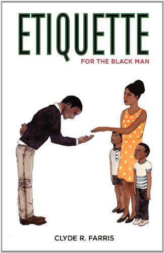 9780984040704: Etiquette for the Black Man