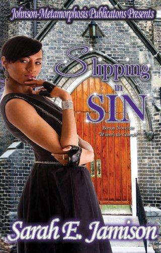 9780984041602: Slipping In Sin