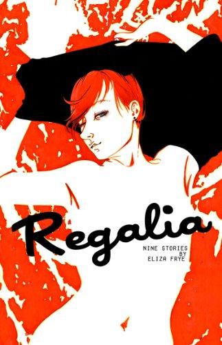 9780984043514: Regalia: Nine Stories
