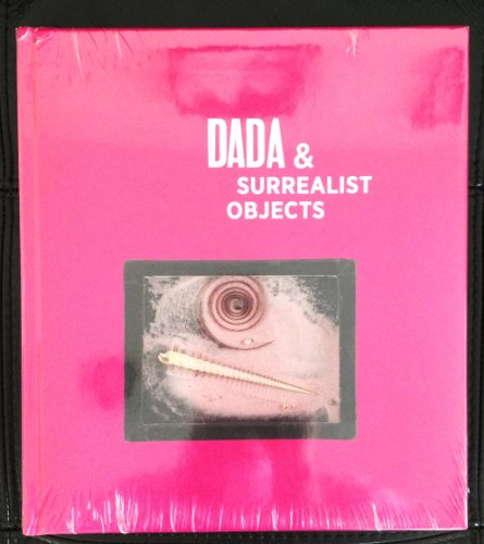 9780984044740: DADA & Surrealist Objects