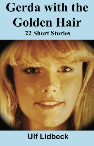 9780984047925: Gerda with the Golden Hair: 22 Short Stories