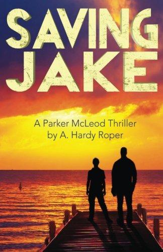 Saving Jake: Roper, A. Hardy