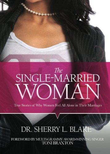 9780984049905: The Single-Married Woman