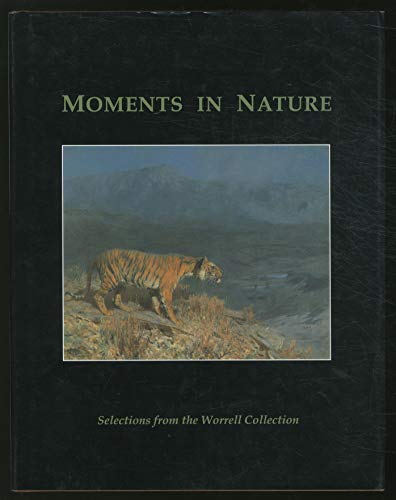 Moments in Nature: Tom; Foley, Kathy