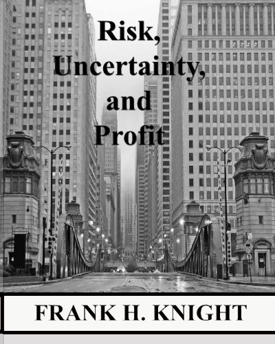 9780984061426: Risk, Uncertainty, and Profit