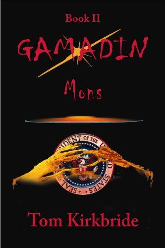 Gamadin Mons: Book II: Tom Kirkbride