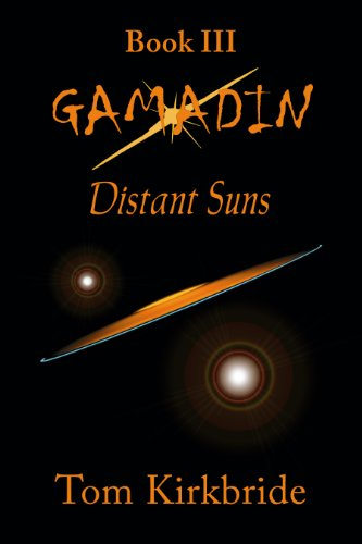 9780984064311: Book III, Gamadin: Distant Suns