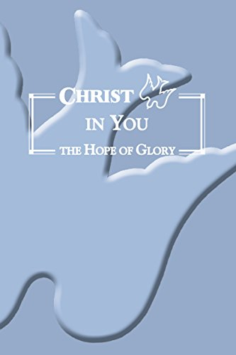 9780984071012: Christ in You the Hope of Glory