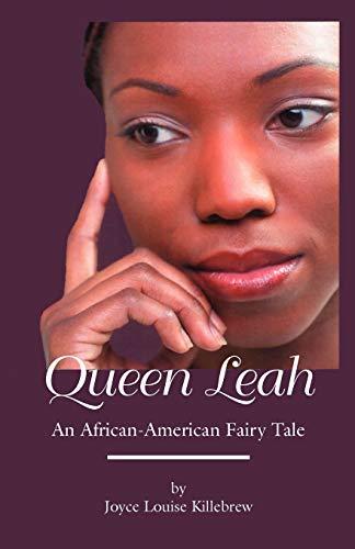 9780984072057: Queen Leah: An African-American Fairy Tale