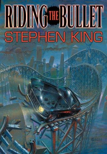 9780984074501: Riding the Bullet: A Novel / a Screenplay