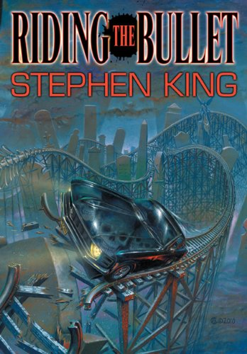 Riding the Bullet: Stephen King and