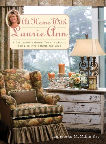 At Home with Laurie Ann: Ray, Laurie Ann McMillin