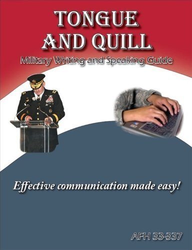 9780984074976: Tongue and Quill Military Writing and Speaking Guide